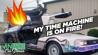 Building & Burning a DeLorean Time Machine