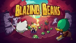 Blazing Beaks Gameplay! - Nuclear Throne Meets Enter the Gungeon with Birbs!!