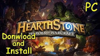 How to Download and Install Hearthstone - Heroes of Warcraft