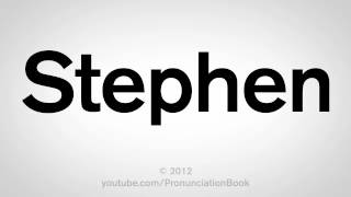 How to Pronounce Stephen