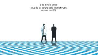 P E T S H O P B O Y S - Love Is A Bourgeois Construct (Vinyl Under The Sun Remix by JCRZ)
