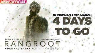 SAJJAN SINGH RANGROOT | 4 Days To Go | DILJIT DOSANJH | Pankaj Batra | Latest Punjabi Song 2018