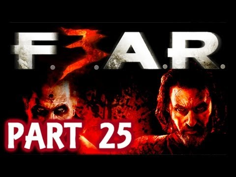 Fear 3 Walkthrough With Live Commentary Part 25 ( FEAR 3 F3AR ) 2011 – Ward