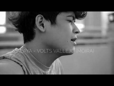 MALAYA - Volts Vallejo (Moira)