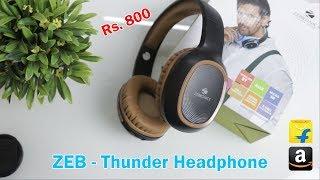 Zebronics Zeb-Thunder Headphone Review & Unboxing   Headphone Under Rs.800