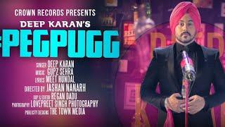 Download PEG PUGG   DEEP KARAN   FULL VIDEO   FEAT JASHAN NANARH & GUPZ SEHRA   NEW SONG 2016   CROWN RECORDS 3Gp Mp4