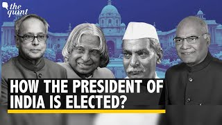 How the President of India is elected? The Quint