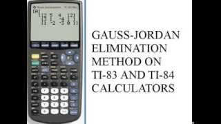 Gauss-Jordan Elimination Method - ti-83/84  141-45.e