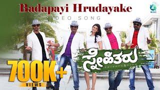 Badapayi Hrudayake Full Kannada Song HD | Snehitharu Movie | Vijaya Raghavendra,Pranitha