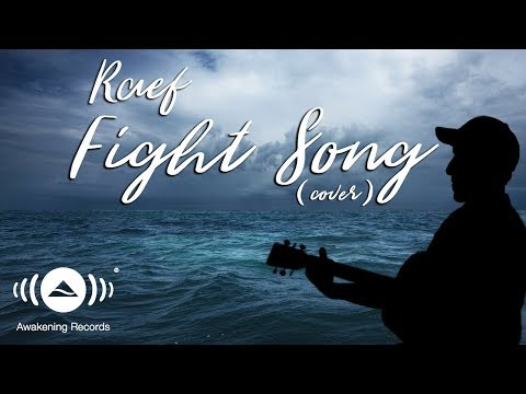 Raef - Fight Song (Rachel Platten Cover)