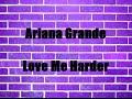 Ariana Grande - Love Me Harder (Lyrics) MP3