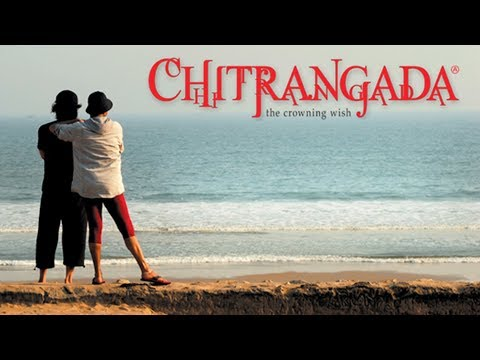 chitrangada - The Crowning Wish - Theatrical (bengali) (2012) (full Hd) video