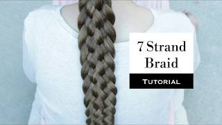 How to do a 7 Strand Braid - Learn how to braid