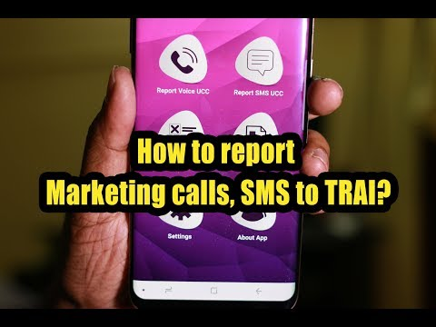 How to report Marketing calls SMS to TRAI?