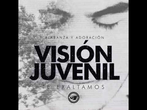 TU ERES SANTO - VISIÓN JUVENIL - TE EXALTAMOS 2012