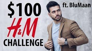 $100 H&M Challenge ft. Blumaan | Affordable Men's Fashion Inspiration | ALEX COSTA