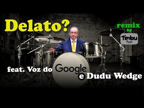 Timbu Fun: Delato (Remix) feat. Dudu Wedge & Voz do Google