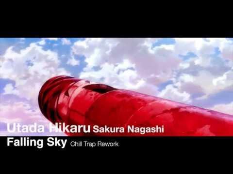 Utada Hikaru - Sakura Nagashi (Falling Sky Chill Trap Rework)