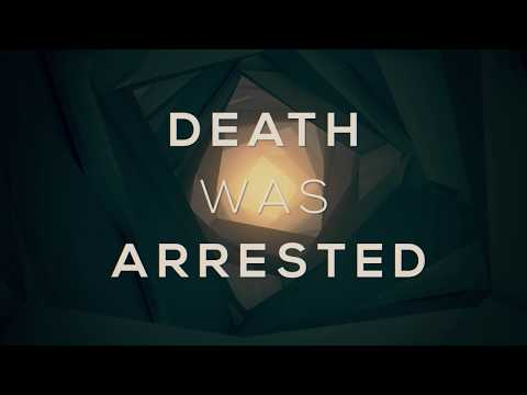 Death Was Arrested (Official Lyric Video) - People Of The Earth