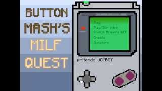 Button mash milf quest