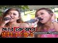 FULL Nita Savana Bareng SUPRA NADA TERBARU 2017