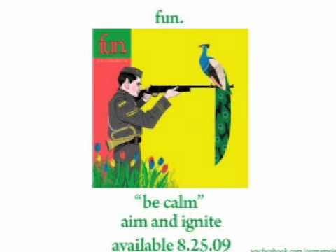 fun. - Be Calm [AUDIO] Video