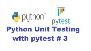 Python Unit Testing With Pytest 3 - Parameterizing tests (pytest.mark.parametrize)