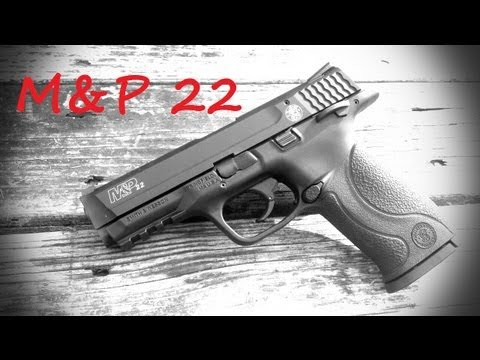 Smith & Wesson M&P 22 Pistol Review
