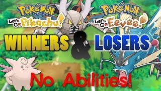 NO ABILITIES! Biggest Winners and Losers In Pokemon Let's Go Pikachu & Let's Go Eevee