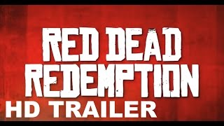 Red Dead Redemption Movie Trailer (Fan Made)