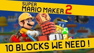 10 Blocks that NEED TO BE in Super Mario Maker 2