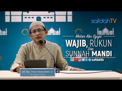 Kitab Fiqh Matan Abu Syuja': Wajib, Rukun Dan Sunnah Mandi - Ustadz Badru Salam, Lc