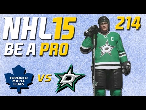 NHL 15 [Be A Pro] #214 - Toronto Maple Leafs - Dallas Stars ★ Let's Play NHL 15