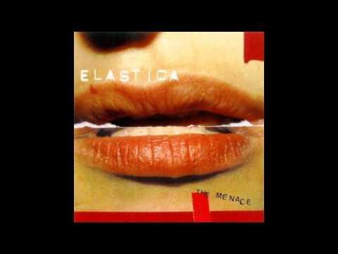 Elastica - The Way I Like It