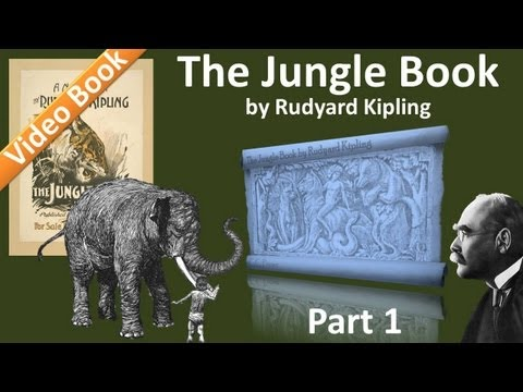 Part 1 - The Jungle Book Audiobook by Rudyard...