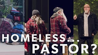 Homeless man... is the pastor?