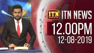 ITN News 2019-08-12   12.00 PM