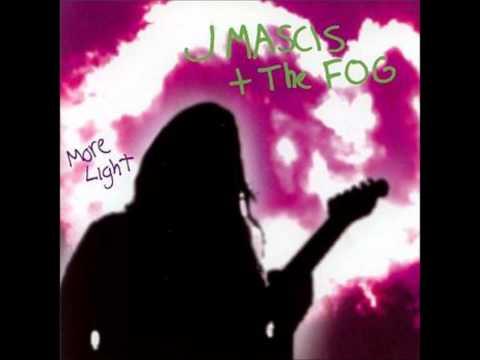J Mascis The Fog - Back Before You Go