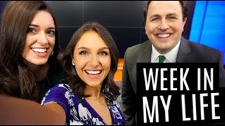 WEEK IN MY LIFE AS A TV NEWS REPORTER