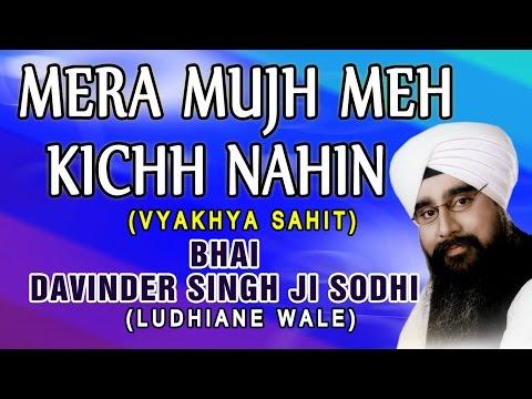 Mera Mujh Mein Kuch Nahin - Tu Mera Pita Tu Hai Mera Mata - Bhai Davinder Singh Ji video