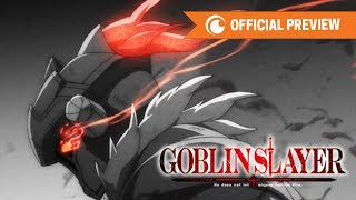 Goblin Slayer | OFFICIAL PREVIEW