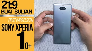 Pemanasan Xperia 1! Sony Xperia 10 Plus First Impression Review Indonesia