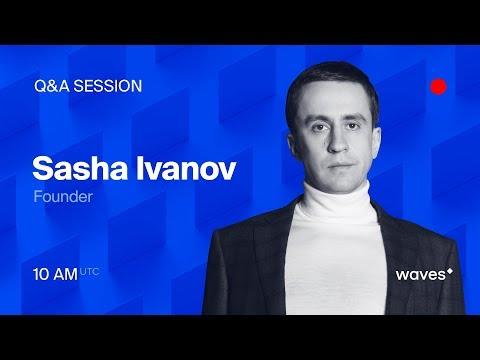 Live Q&A session with Waves Platform founder Sasha Ivanov