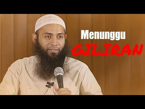 Menunggu Giliran - Ustadz DR Syafiq Riza Basalamah