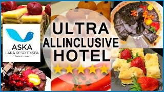 Ultra All Inclusive 5 Star Hotel Aska Lara Resort Review Hotel Antalya