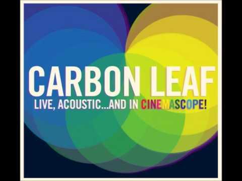 Carbon Leaf - 7 Brides For 7 Sinners