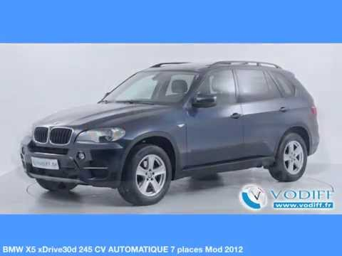 VODIFF : 4x4 OCCASION RHONE-ALPES : BMW X5 xDrive30d 245 CV AUTOMATIQUE 7 places Mod 2012