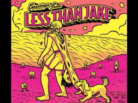 Less Than Jake - The Space They Cant Touch