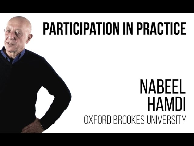 Nabeel Hamdi - Participation in Practice