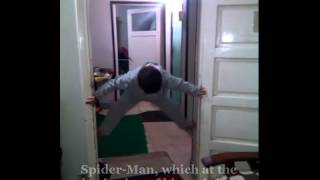 Spider Man, which at the beginning of his training When he was young